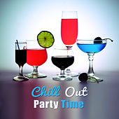 Chill Out Party Time – Ibiza Dance, Beach Party, Night Time Music, Drinks Bar von Chill Out