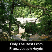 Only The Best From Franz Joseph Haydn by Anastasi