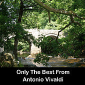 Only The Best From Antonio Vivaldi by Anastasi