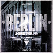 Berlin Underground, Vol. 6 de Various Artists