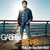Mais Um Ano Sem Você de Gabriel Farias