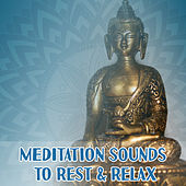 Meditation Sounds to Rest & Relax – Yoga Relaxation, Music to Calm Down, Keep Good Mood, Chilled Sounds by Relaxation Meditation Yoga Music