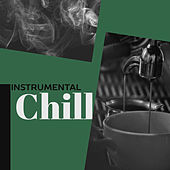 Instrumental Chill – Restaurant Music, Smooth Jazz, Relaxation Sounds, Piano Bar, Cafe Sounds, Guitar Jazz by Restaurant Music