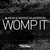 Womp It by Kevin Saunderson