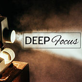 Deep Focus – Concentration Songs, Best Classical Music for Study, Easy Work, Mozart, Bach, Stress Relief by Classical Music Songs