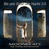 Bis ans Ende der Nacht 2.0 by Moonbeats