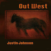 Out West von Justin Johnson