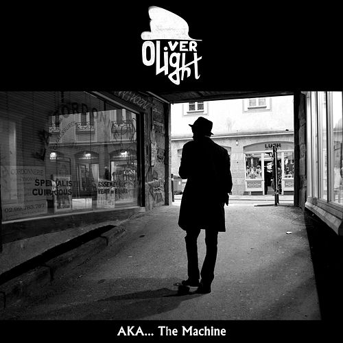A.K.A.... The Machine by Oliver Light