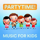 Partytime! Music for Kids de Various Artists