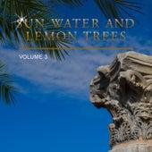 Sun, Water and Lemon Trees, Vol. 3 de Various Artists