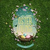 Oster Lounge 2017 by Various Artists