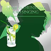 That's Drinking and Singing, Vol. 2 de Various Artists