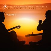 Too Happy to Chill, Vol. 2 de Various Artists