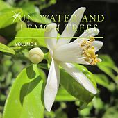 Sun, Water and Lemon Trees, Vol. 4 de Various Artists