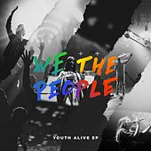 We the People (Live) by Youth Alive