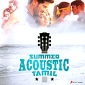Summer Acoustic - Tamil by Various Artists