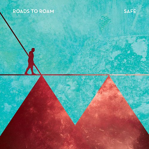 Safe by Roads To Roam
