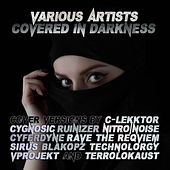 Covered in Darkness by Various Artists