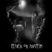 Heaven or Anaheim von Andy Prieboy