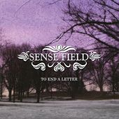 To End a Letter by Sense Field
