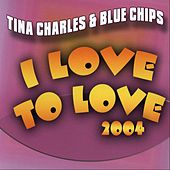 I love to love 2004 by Tina Charles