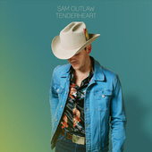 Tenderheart by Sam Outlaw