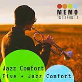 Jazz Comfort by Five (5ive)