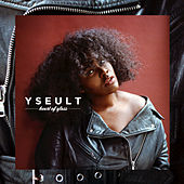 Heart Of Glass by Yseult