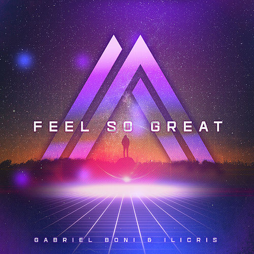 Feel so Great (Radio Mix) de Gabriel Boni