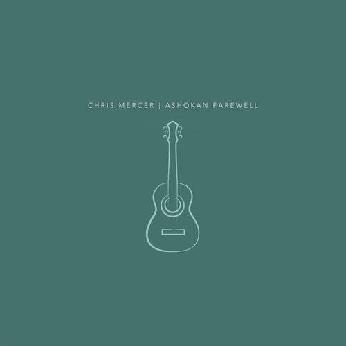 Ashokan Farewell by Chris Mercer