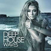 Deep House Waves by Various Artists