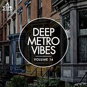 Deep Metro Vibes Vol. 14 de Various Artists