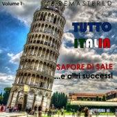 Tutto Italia, Vol. 1 - Sapore di sale... e altri successi (Remastered) by Various Artists