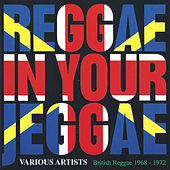 Reggae In Your Jeggae by Various Artists