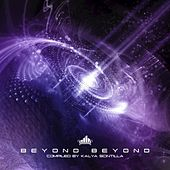 Beyond Beyond (Compiled by Kalya Scintilla) by Various Artists