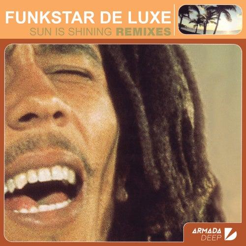 Sun Is Shining (Remixes) by Funkstar De Luxe