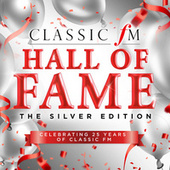 Classic FM Hall Of Fame The Silver Edition by Various Artists