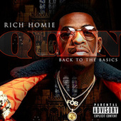 Back To The Basics von Rich Homie Quan
