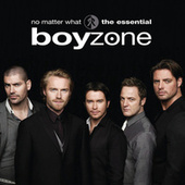 No Matter What: The Essential Boyzone by Various Artists