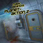 30: Planetaktion Z von Mark Brandis