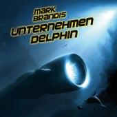 03: Unternehmen Delphin von Mark Brandis