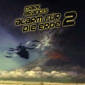 18: Alarm für die Erde 2 von Mark Brandis