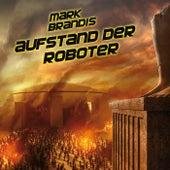04: Aufstand der Roboter von Mark Brandis