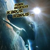 26: Ikarus, Ikarus... von Mark Brandis