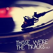 Those Were the Tracks, Vol. 1 de Various Artists