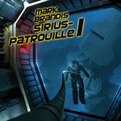 19: Sirius-Patrouille 1 von Mark Brandis
