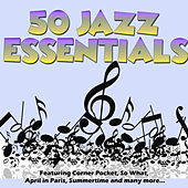 50 Jazz Essentials by Various Artists