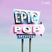 Epic Pop by Various Artists