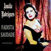 Fadista Saudade von Amalia Rodrigues