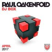 Paul Oakenfold - DJ Box April 2017 by Various Artists